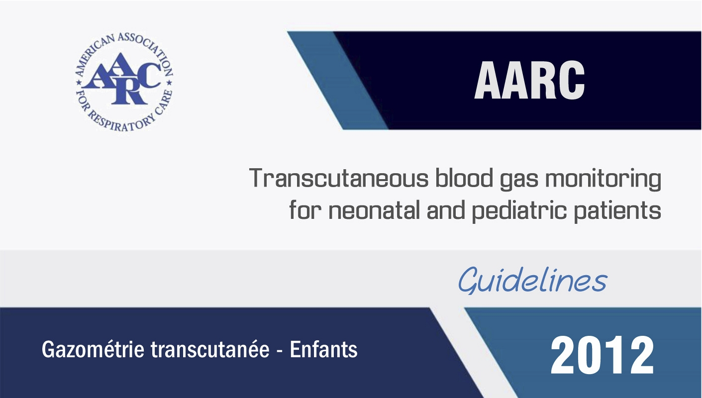 Transcutaneous blood gas monitoring for neonatal and pediatric patients (2012)