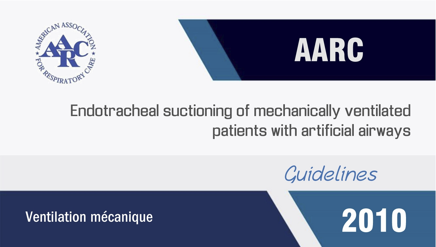 Endotracheal suctioning of mechanically ventilated patients with artificial airways (2010)